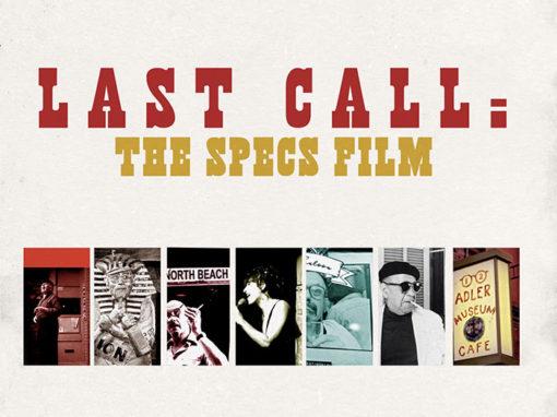 Last Call: The Specs Film